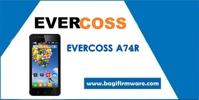 Firmware dan Cara Flash Evercoss A74R Winner X2 (Pac File)
