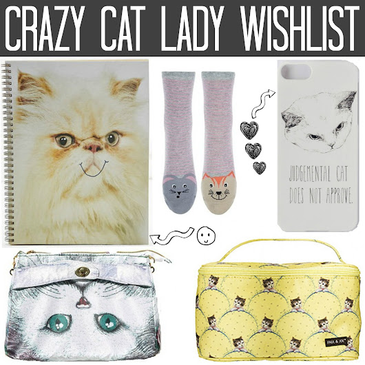 Wishlist | Crazy Cat Lady