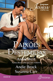 Paixões Destemidas (Annie West, Andie Brock e Susanna Carr)
