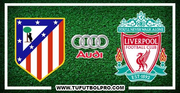 Ver Atlético Madrid vs Liverpool EN VIVO Por Internet Hoy 2 de Agosto 2017