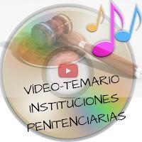 videos-temario-instituciones-penitenciarias