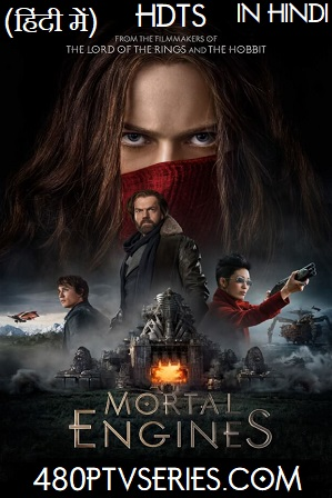 Mortal Engines (2018) Full Hindi Dual Audio Movie Download 480p 720p HD-TS thumbnail