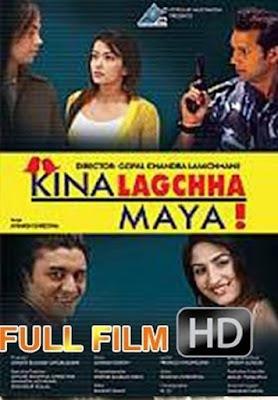 Kina Lagchha Maya 2015 watch full nepali movie online