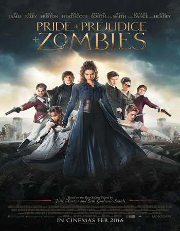 Poster Of Pride and Prejudice and Zombies 2016 English 350MB BRRip 720p ESubs HEVC Free Download Watch Online Worldfree4u