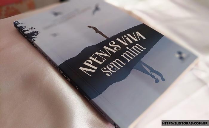 apenas viva sem mim livro nacional resenha