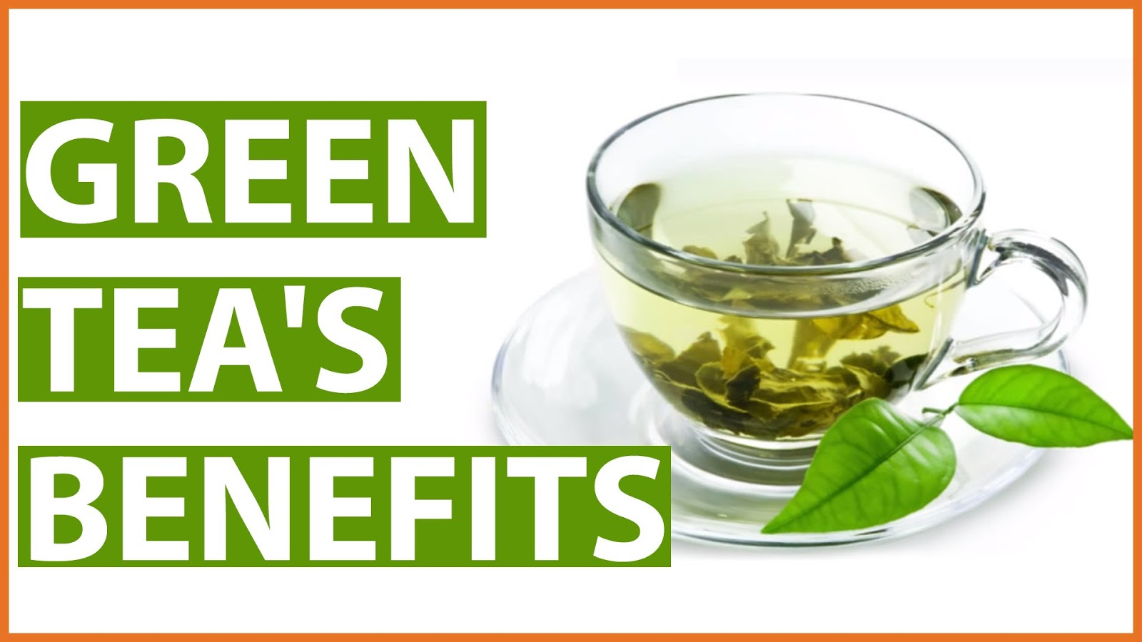 10 Benefits of Green Tea