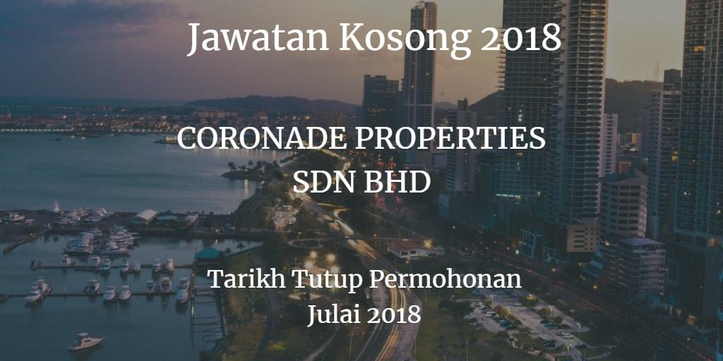 Jawatan Kosong CORONADE PROPERTIES SDN BHD Julai 2018