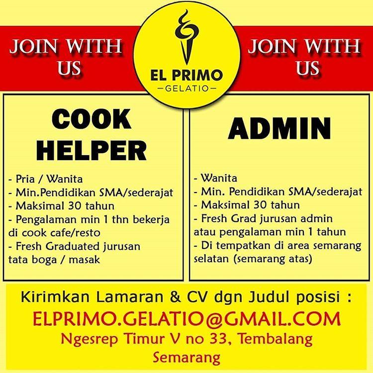 Lowongan Kerja El Primo Gelatio April 2019 Cook Helper Admin Semarang Loker Swasta