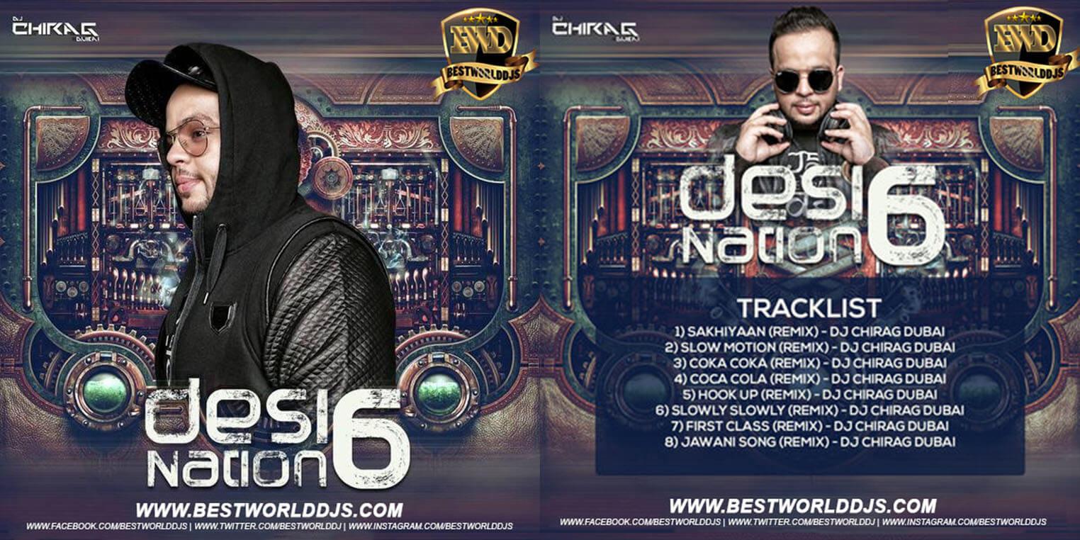 Desi Nation Vol.6 - DJ Chirag Dubai