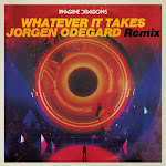 Imagine Dragons & Jorgen Odegard - Whatever It Takes (Jorgen Odegard Remix) - Single Cover