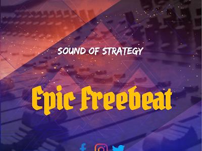FREE BEAT: SOUND OF STRATEGY - EPIC FREEBEAT