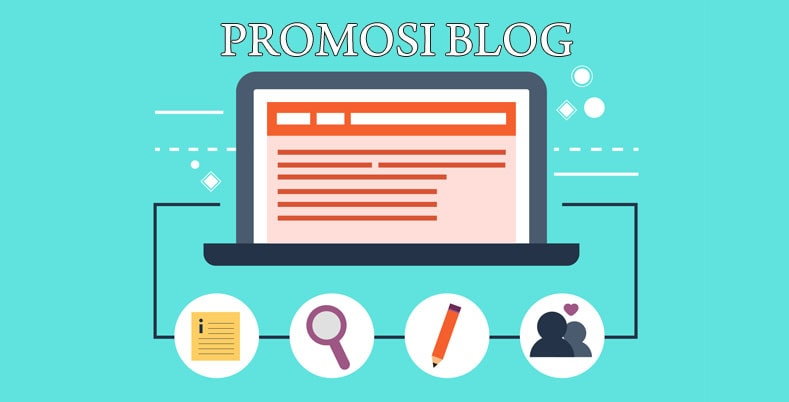 Tips Promosi Blog Anda