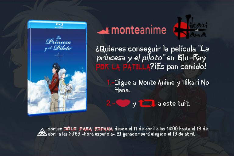 """Concurso Monte Anime x Hikari No Hana - Sorteo de """"La princesa y el piloto"""" en Blu-ray"""
