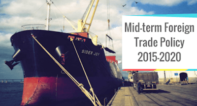 Analyses of Mid-Term Foreign Trade Policy 2015 -2020