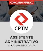Curso Online CPTM Assistente Administrativo