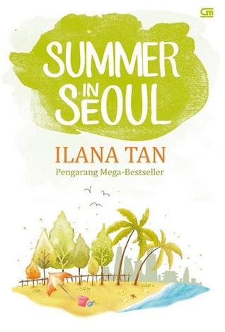 Summer in Seoul ~ Ilana Tan