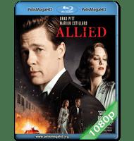 ALIADOS (2016) FULL 1080P HD MKV ESPAÑOL LATINO