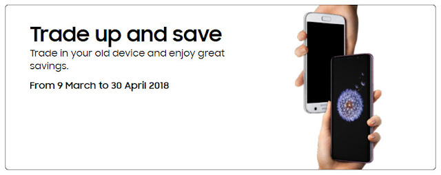 Samsung Galaxy S9 S9+ Malaysia Preorder Trade Up Promotion