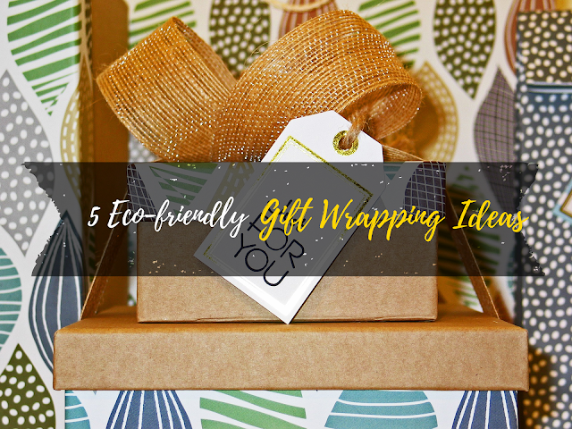 5 Eco-friendly Gift Wrapping Ideas
