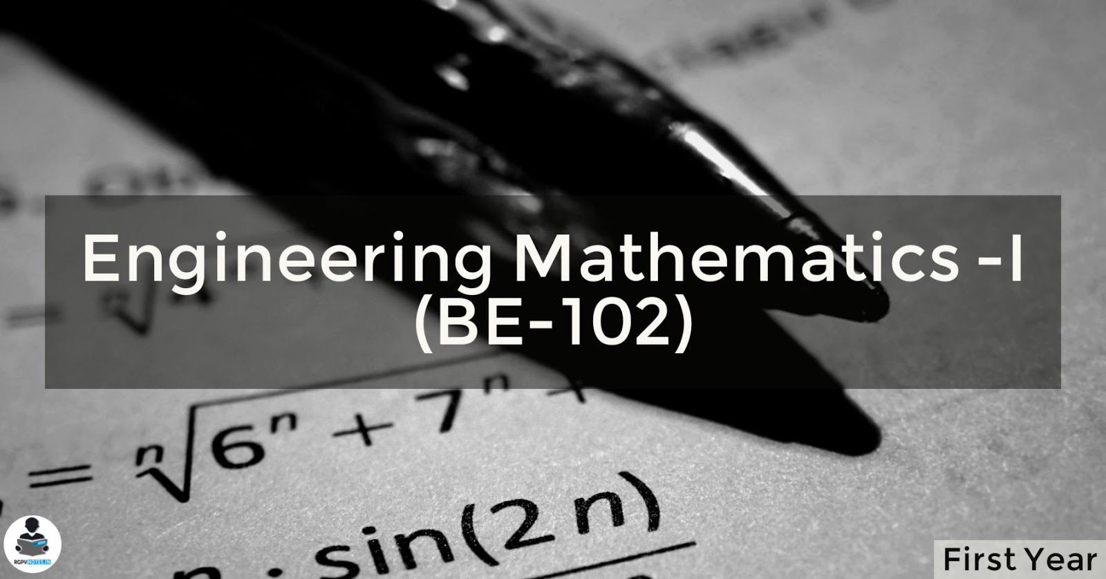 Engineering Mathematics -I (BE-1002) RGPV notes CBGS