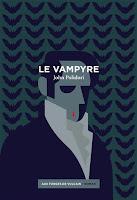 john polidori vampyre forges vulcain cyprien berard vampires lord ruthwen