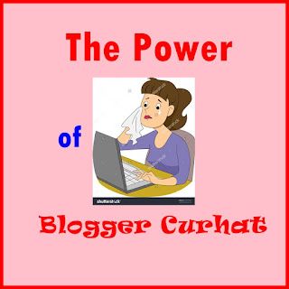 The Power of Blogger Curhat