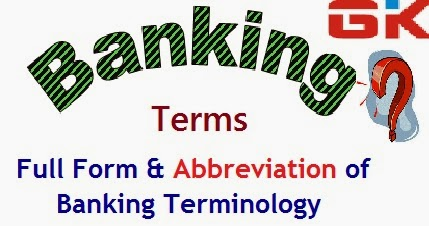 banking related terms full form