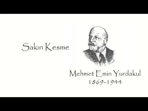 Mehmet Emin Yurdakul Hayatı {featured}