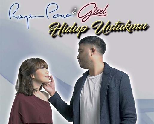 Lirik Lagu Rayen Pono & Gisel - Hidup Untukmu