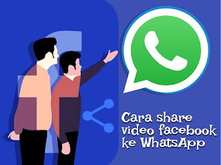 Cara share video fb ke wa