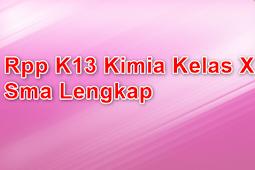Rpp K13 Kimia Kelas X Sma Lengkap