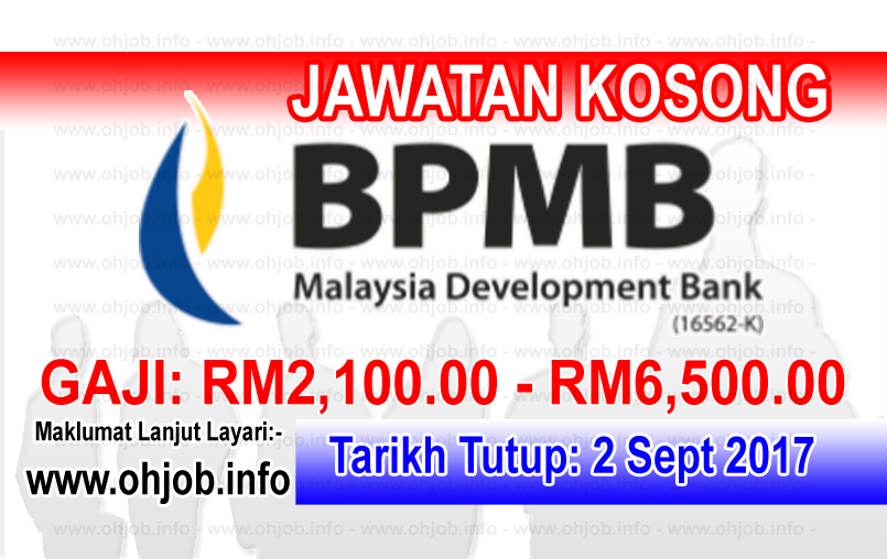 Jawatan Kerja Kosong BPMB - Bank Pembangunan Malaysia Berhad logo www.ohjob.info september 2017