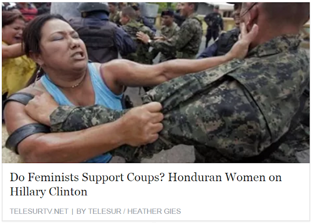 "Headline reading ""Do Feminists Support Coups? Honduran Women on Hillary Clinton,"" written by Heather Gies, published by telesurtv.net"