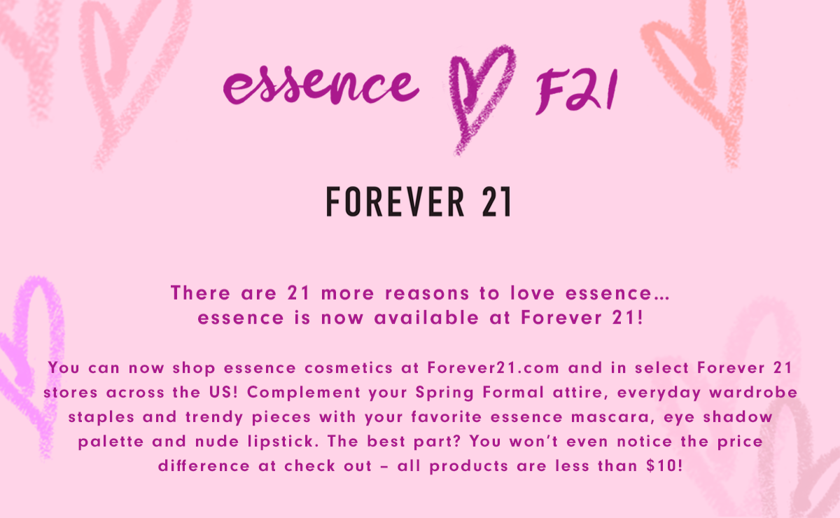 58ac29a978 Essence is now at Forever 21!  essenceForever21