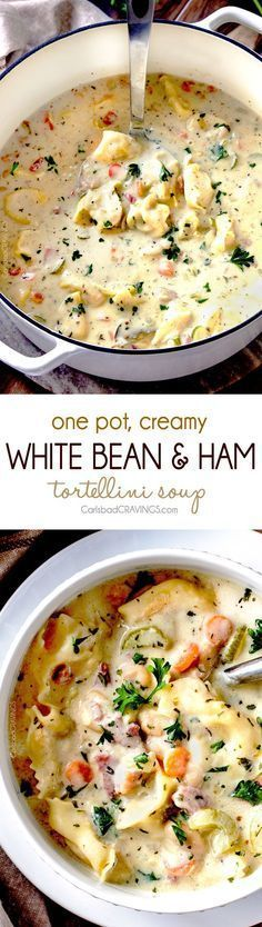 One Pot Creamy White Bean and Ham, Tortellini Soup #onepot #soup #tortellini