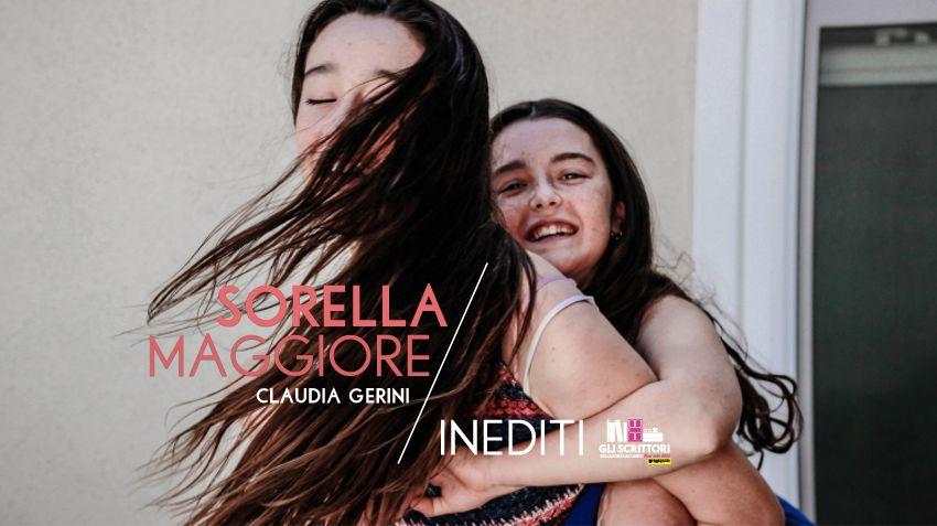 Sorella maggiore, un racconto di Claudia Gerini