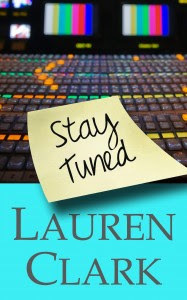 Review: Stay Tuned by Lauren Clark.