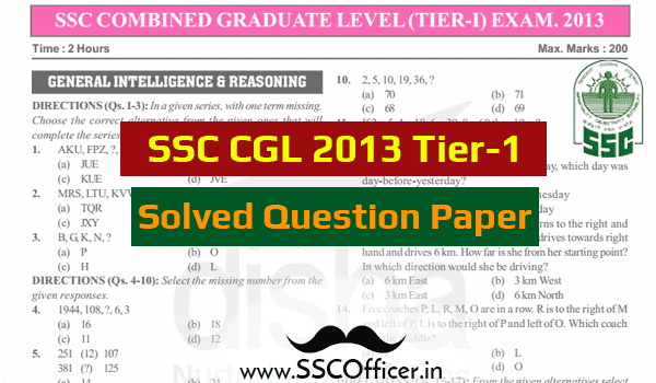SSC CGL 2013 Tier-1 - Full Exam Question Paper with hints and Solutions [ DOwnload PDF] - SSC Officer