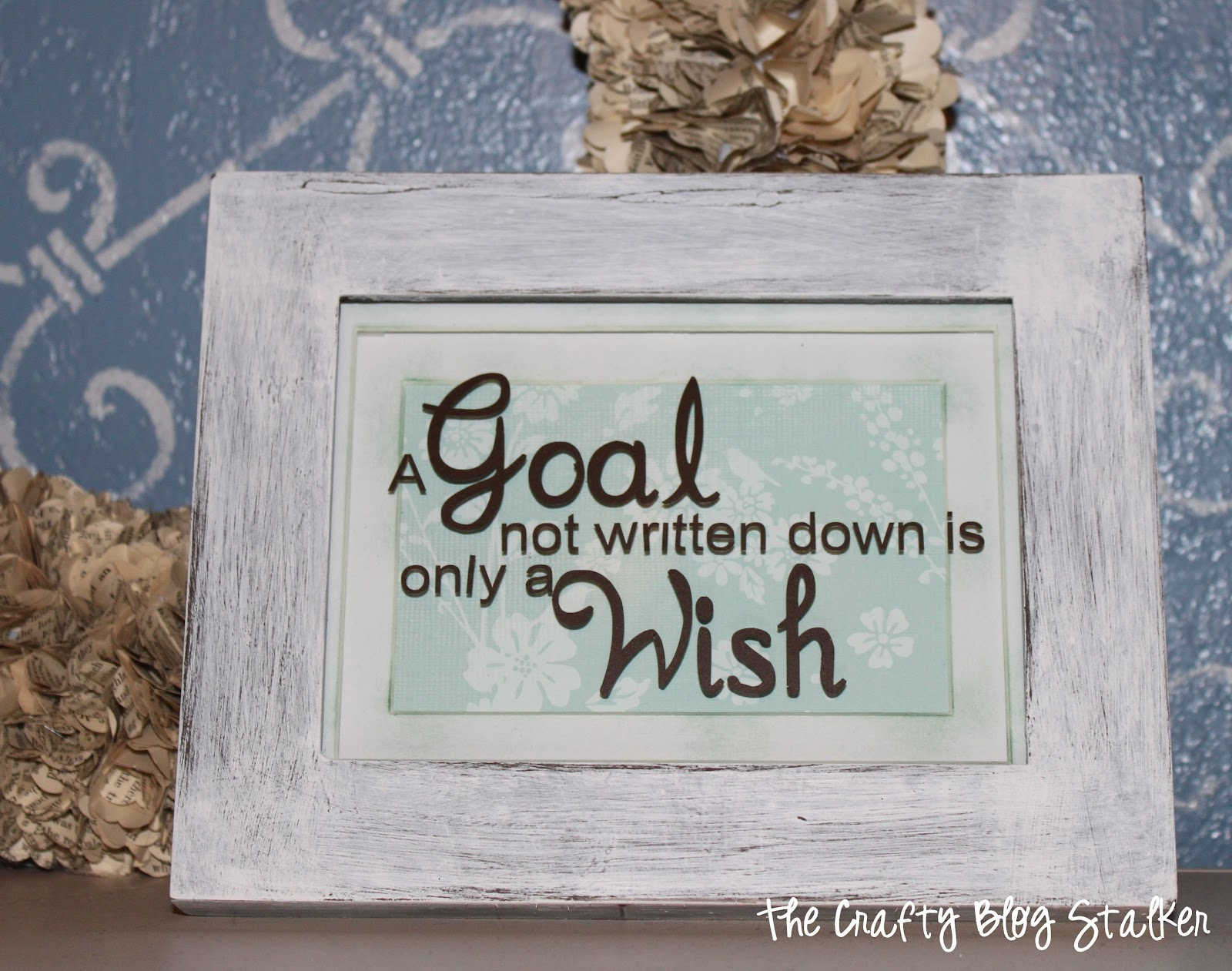 Frames With Quotes On Them: Distressed Frame & Quote
