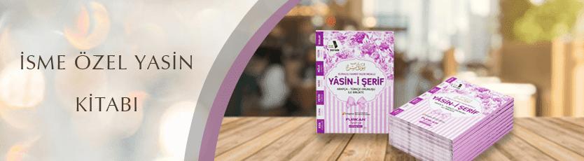 Mevlüt için Yasin kitabı, isme özel Yasin kitabı ve daha birçok islami ürün seçeneğini uygun fiyatlarla ayağınıza getiren furkannesriyat.com.tr'yi ziyaret edin.