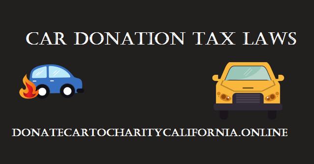 CAR DONATION TAX LAWS