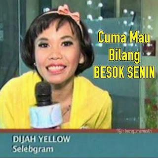 besok senin dijah yellow