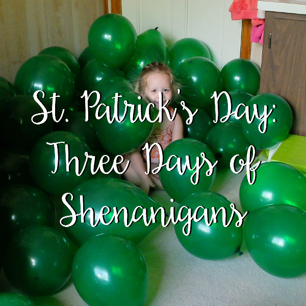 Sweet Turtle Soup: Happy St. Patrick's Day 2016 - 3 Days of Shenanigans!