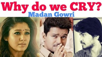 Why do we Cry? | Tamil | Madan Gowri