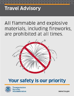 "This is a travel advisory poster about ""All flammable adn explosive materials, including fireworks, are prohibited at all times."
