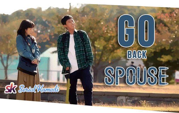 Serial Go Back Spouses Episode 5