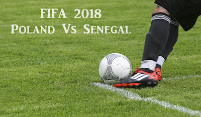 FIFA 2018 Poland Vs Senegal Live Telecast Info