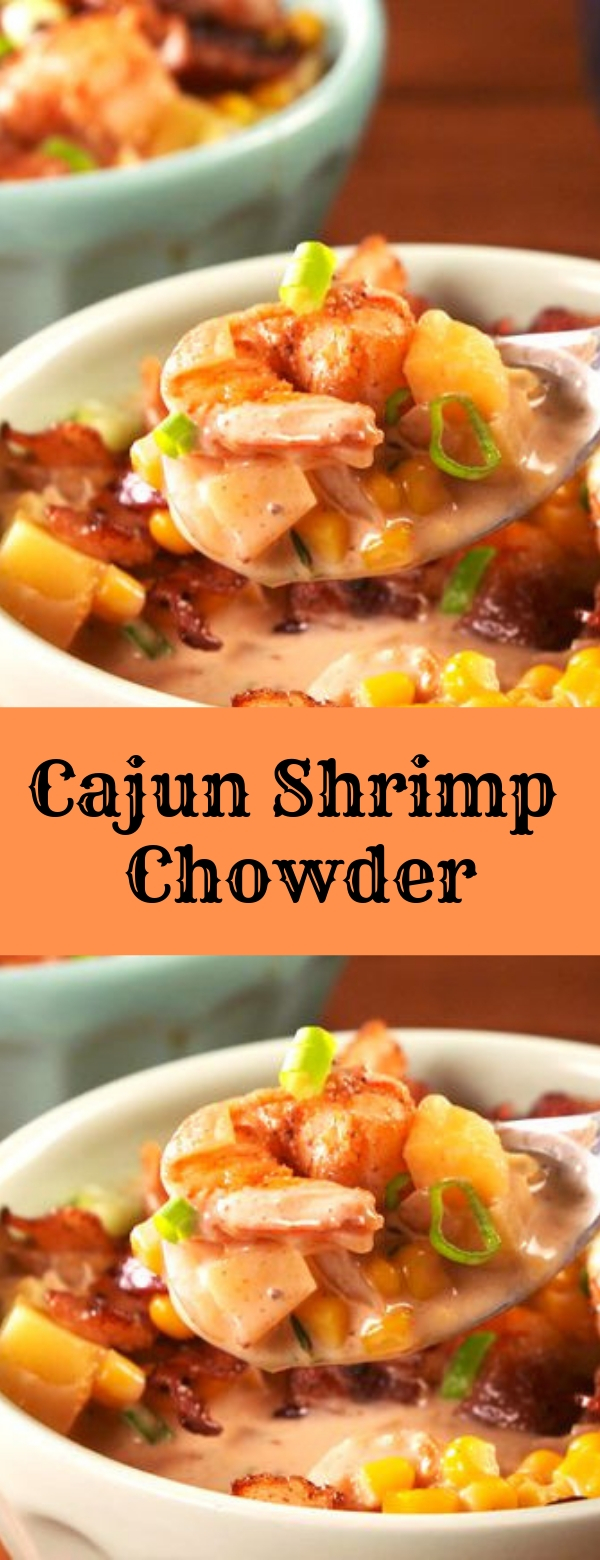 Cajun Shrimp Chowder #CAJUN #SHRIMP #SEAFOOD #SEAFOODRECIPES