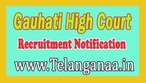 Gauhati High Court Recruitment Notification 2016