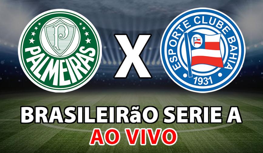 Assistir Palmeiras x Bahia Ao Vivo